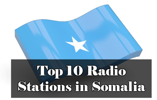 Top 10 online Radio Stations in Somalia