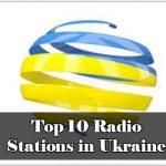 Top 10 Radio Stations in Ukraine live