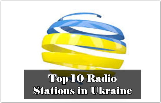 Top 10 Radio Stations in Ukraine live