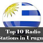 Top 10 Radio Stations in Uruguay live
