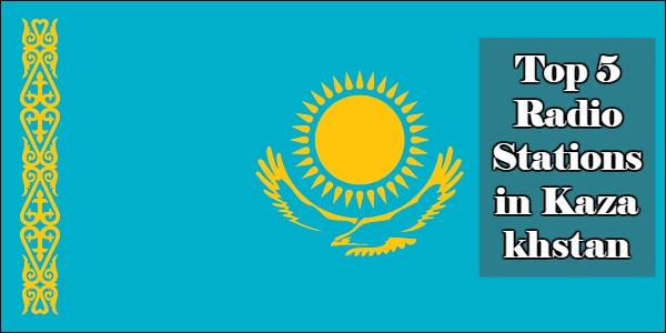 Top 5 online Radio Stations inKazakhstan
