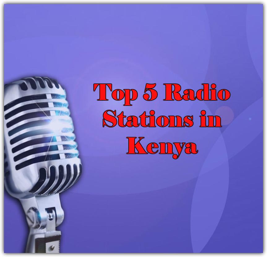 Top 5 online Radio Stations in Kenya