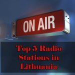 Top 5 online Radio Stations in Lithuania