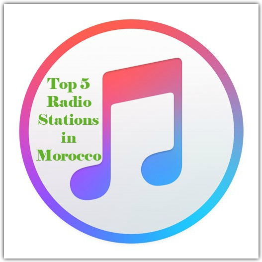 Top 5 Radio Stations in Morocco live broadcast