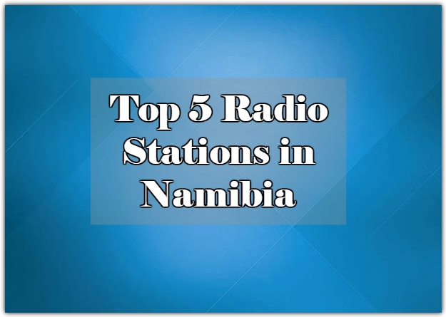 Top 5 Radio Stations in Namibia online