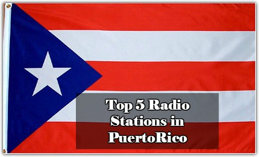 Top 5 live Radio Stations in PuertoRico