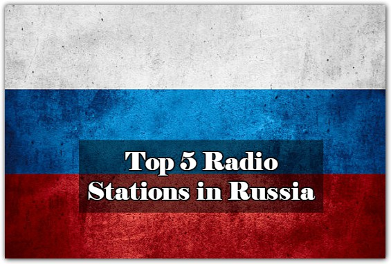 Top 5 online Radio Stations in Russia