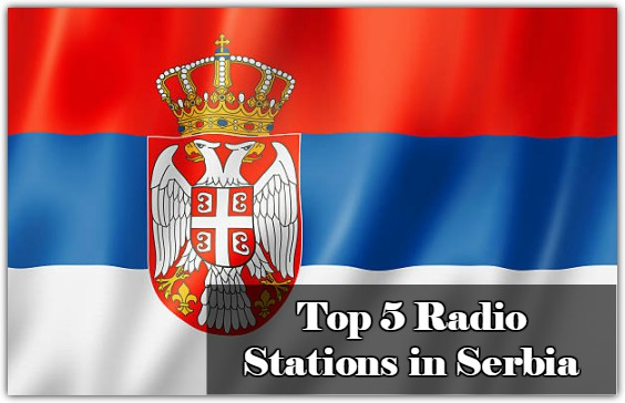 Top 5 online Radio Stations in Serbia