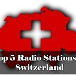 Top 5 Radio Stations in Switzerland live