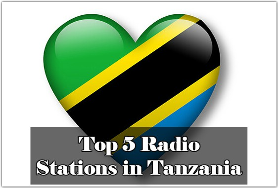 Top 5 live Radio Stations in Tanzania