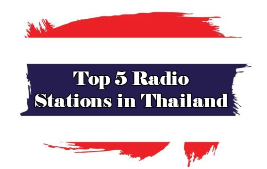 Top 5 online Radio Stations in Thailand