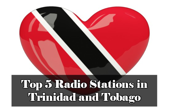 Top 5 online Radio Stations in Trinidad and Tobago