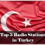 Top 5 Radio Stations in Turkey online