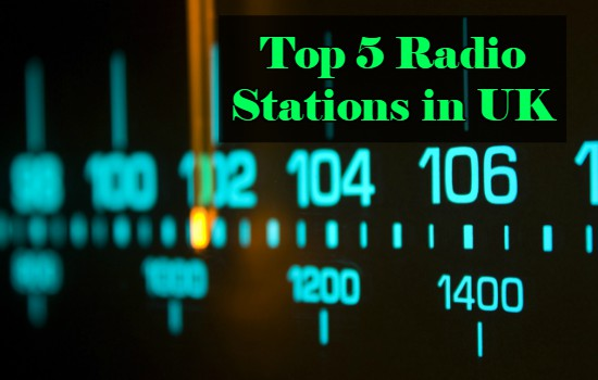 Top 5 Radio Stations in UK