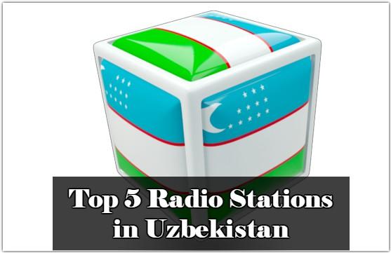 Top 5 Radio Stations in Uzbekistan online
