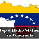 Top 5 Radio Stations in Venezuela online