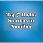 Top 7 Radio Stations in Namibia onlie