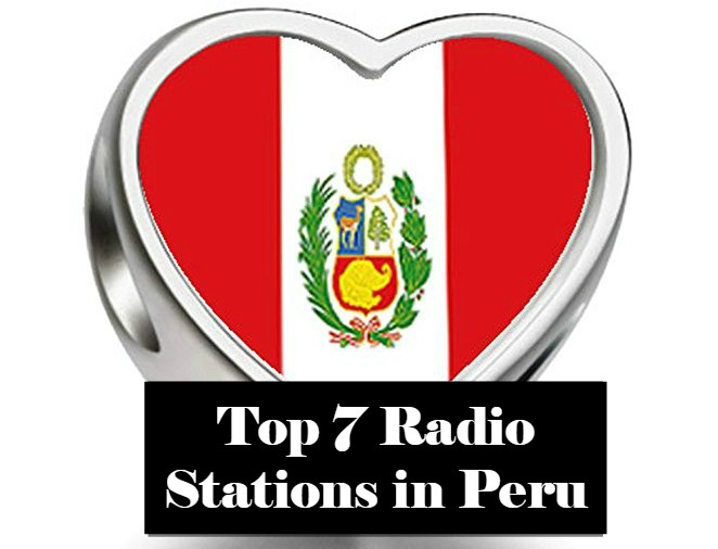 Top 7 Radio Stations in Peru