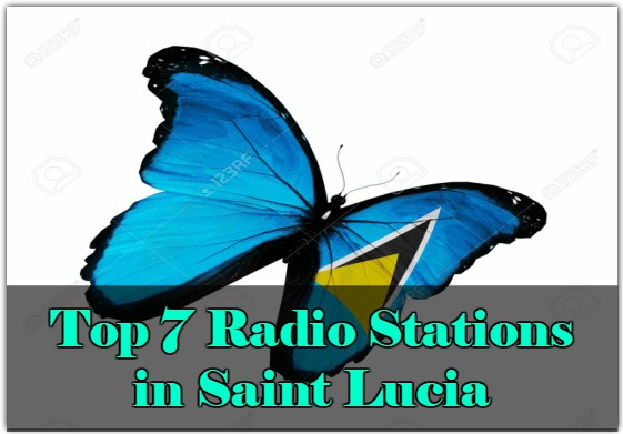 Top 7 Radio Stations in Saint Lucia online