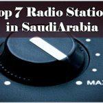Top 7 live Radio Stations in SaudiArabia