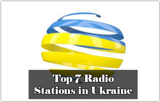 Top 7 Radio Stations in Ukraine live online