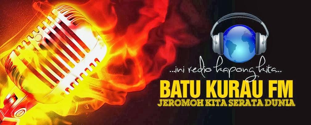 Batu Kurau FM live