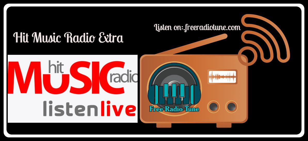 Hit Music Radio Extra online