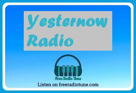 Live Radio Yesternow