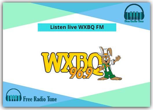 Listen live WXBQ FM