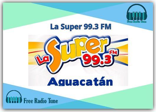 La Super 99.3 FM Live