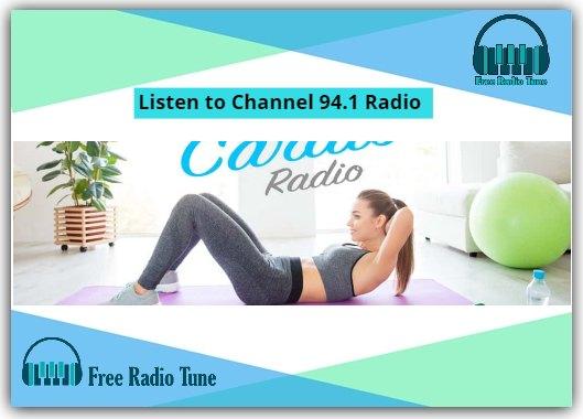 Listen to Channel 94.1 Radio