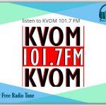 listen to KVOM 101.7 FM