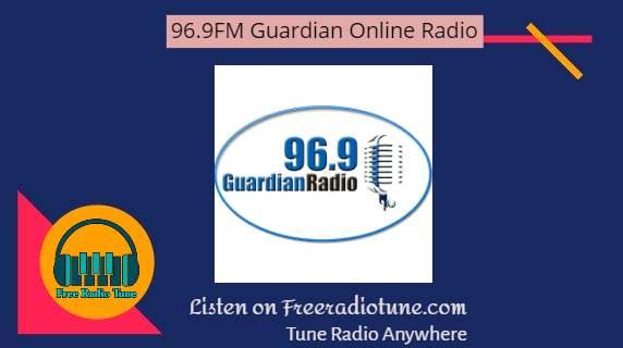 96.9FM Guardian Radio