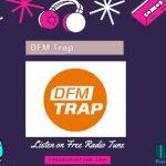 DFM Trap Live Online
