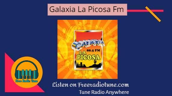 Galaxia La Picosa fm live
