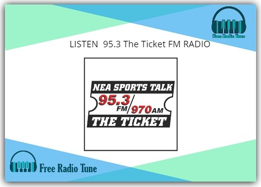 95.3 The Ticket FM