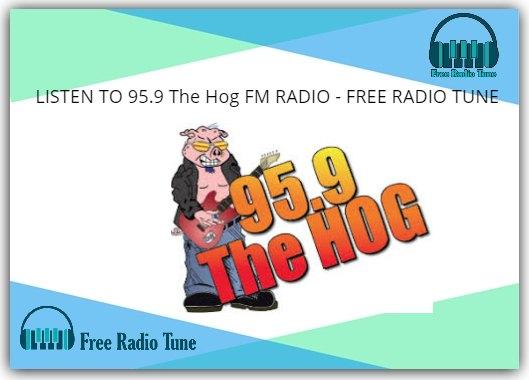 95.9 The Hog FM RADIO