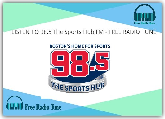 98.5 The Sports Hub FM RADIO