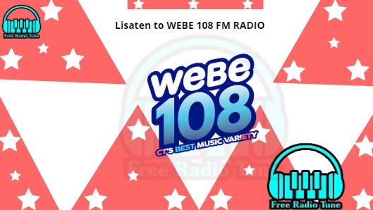WEBE 108 FM RADIO
