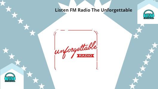 Radio The Unforgettable