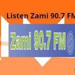 Listen Zami 90.7 FM live