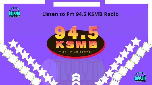 94.5 KSMB Radio