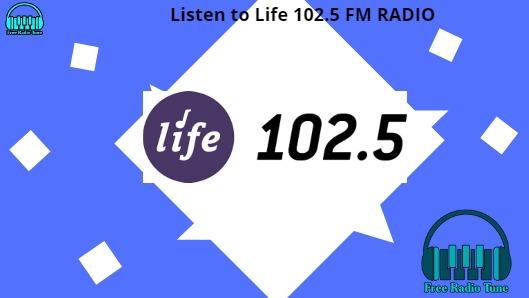Life 102.5 FM RADIO