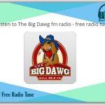 Listen to The Big Dawg fm radio live