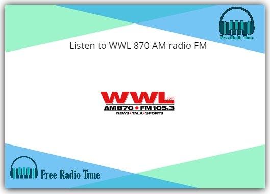 WWL 870 AM radio