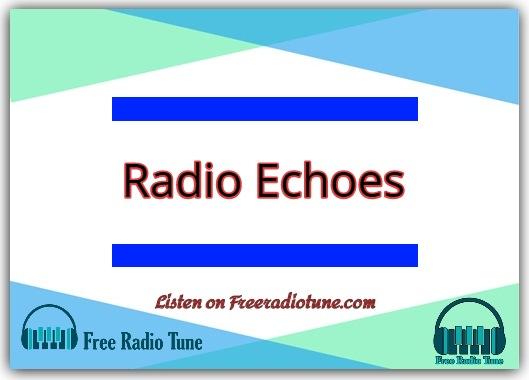 Radio Echoes live Broadcast