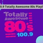 100.9 Totally Awesome 80s