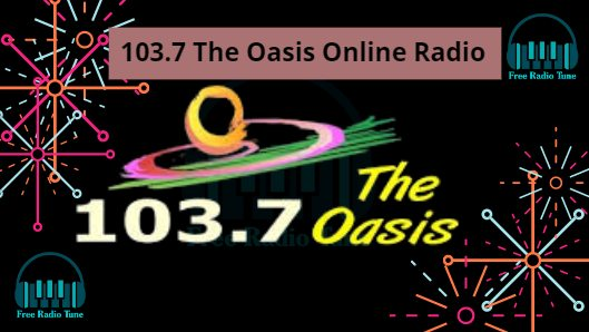 103.7 The Oasis