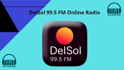 DelSol 99.5 FM