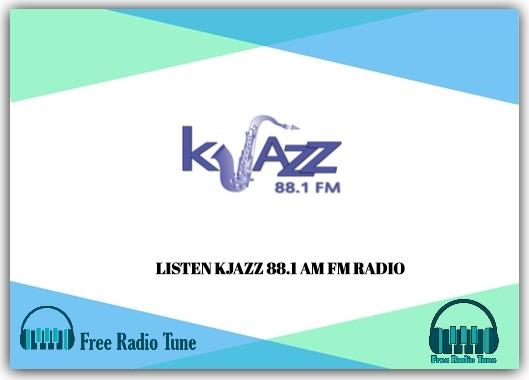 KJAZZ 88.1 AM FM RADIO